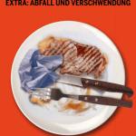 Fleischatlas extra: Abfall und Verschwendung