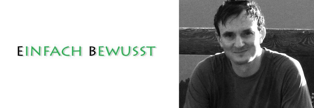 """Wir stellen vor – Christof Herrmann und seinen Blog """"Einfach bewusst"""""""