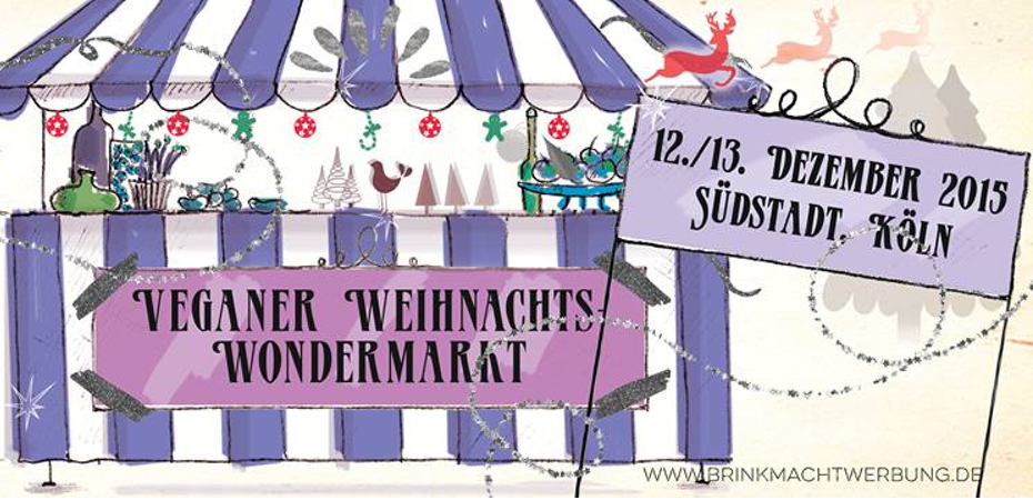 veganer weihnachts wondermarkt koeln superveganer. Black Bedroom Furniture Sets. Home Design Ideas