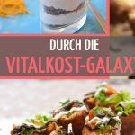 Vitalkost-Galaxy: 230 vegane Rezepte von 100 weltweiten Autoren